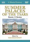 Musical Journey: Summer Palaces of the Tsars - Russia & Ukraine (DVD, Jun-2013, Naxos (Distributor))