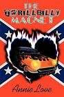 The Thrillbilly Magnet by Annie Love (Paperback / softback, 2012)