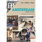 Amsterdam Style Guide by Monique van den Heuvel (Hardback, 2017)