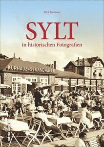 SYLT-Schleswig-Holstein-Insel-Geschichte-Bildband-Bilder-Buch-Archivbilder-AK