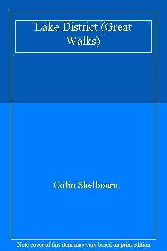 Lake District (Great Walks) By Colin Shelbourn. 9780706368215