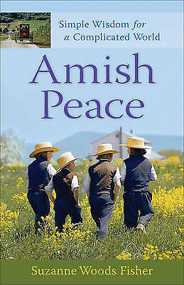 1 of 1 - Amish Peace: Simple Wisdom for a Complicated World-ExLibrary