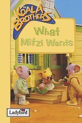 """AS NEW"" What Mitzi Wants (Koala Brothers), Liz Catchpole, Book"