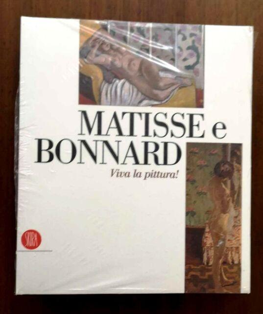 MATISSE e BONNARD Viva la pittura! Catalogo Mostra 2006 SKIRA