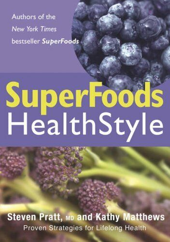 SuperFoods Healthstyle By Steven Pratt MD, Kathy Matthews