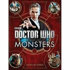 Doctor Who: the Secret Lives of Monsters by Justin Richards (Hardback, 2014)