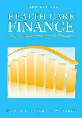 Health Care Finance: Basic Tools for Nonfinancial Managers (Health Care Finance