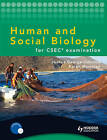 Human and Social Biology for CSEC Examination by Joanna George-Johnson, Karen Morrison (Mixed media product, 2010)