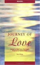 Journey of Love Reader: Essays to Help Teens Find God's Purpose for Re-ExLibrary