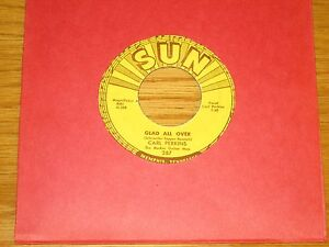 ROCKABILLY-45-RPM-CARL-PERKINS-SUN-287-034-GLAD-ALL-OVER-LEND-ME-YOUR-COMB-034