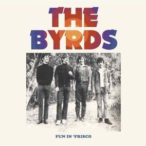 The Byrds Fun IN Frisco (2017) 19-track Vinilo 2-LP Álbum Nuevo/Sellado
