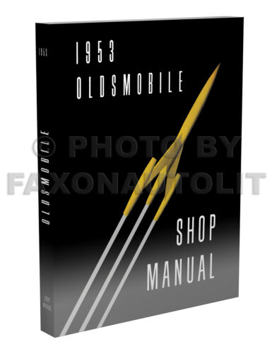 1953 Oldsmobile Shop Manual 53 Olds 88 And 98 Reparatur-Service Buch Deluxe
