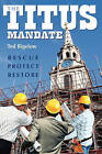 The Titus Mandate by Ted Bigelow (Paperback / softback)
