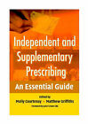 Independent and Supplementary Prescribing: An Essential Guide by Cambridge University Press (Paperback, 2004)