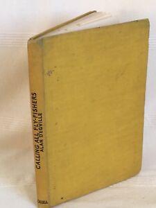 Calling-all-Fly-fishers-Alan-D-039-Egville-Hardback-book-1947