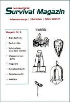 Survival Magazin Nr. 5 Eichelkochbuch Gartenbau Wasser Krisenvorsorge Prepper
