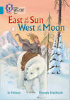 East of the Sun, West of the Moon: Band 13/Topaz by Jo Nelson (Paperback, 2016)