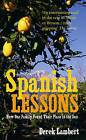 Spanish Lessons: How one family found their place in the sun by Derek Lambert (Paperback, 2006)