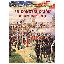 La construccion de un Imperio  Building An Empire: La compra de Louisiana  The L