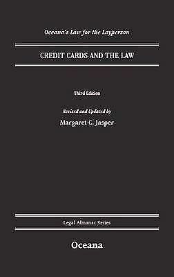 Law for the Layperson--Credit Cards and the Law (Legal Almanac Series), Jasper,