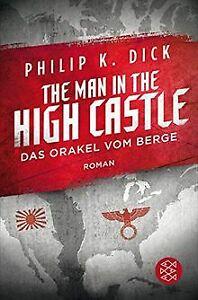 The-Man-in-the-High-Castle-Das-Orakel-vom-Berge-Buch-Zustand-akzeptabel