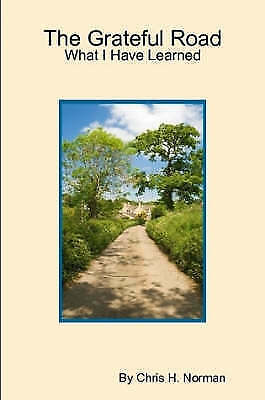 Grateful Road, Paperback by Norman, Chris, Brand New, Free P&P in the UK