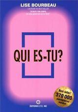 Qui es-tu ? / Lise Bourbeau