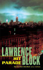 Hit Parade by Lawrence Block (Paperback, 2007)