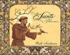 More Saints: Lives and Illuminations by Ruth Sanderson (Hardback, 2007)