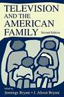 Television and the American Family by Taylor & Francis Inc (Paperback, 2000)