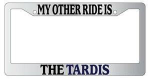image is loading chrome license plate frame my other ride is - Doctor Who License Plate Frame
