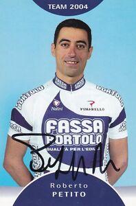 CYCLISME-carte-cycliste-ROBERTO-PETITO-equipe-FASSA-BORTOLO-2004-signee