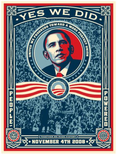 "PRESIDENT BARACK OBAMA /""YES WE DID/"" POSTER U.S"