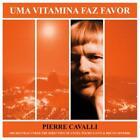Uma Vitamina Faz Favor von Pierre Cavalli (2014)