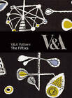 V&A Pattern: The Fifties by Sue Prichard (Hardback, 2009)