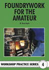 Foundrywork for the Amateur by B. Terry Aspin (Paperback, 1998)