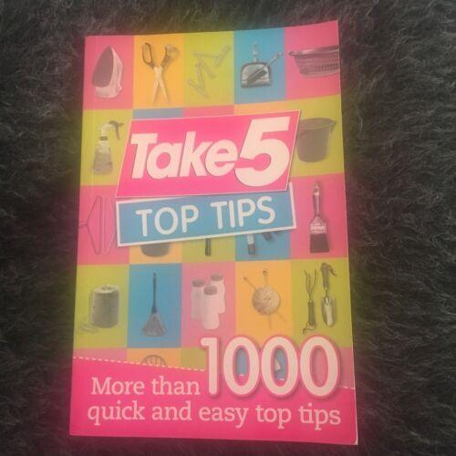 1 of 1 - TAKE 5 TOP TIPS. 1000 QUICK TIPS. BELINDA WALLIS. 9781863968744