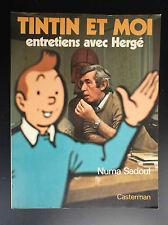 Tintin et moi entretiens avec Hergé Numa Sadoul 1975 TBE