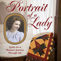 Portrait Of A Lady Quilts For Woman's Journey Through Life Book Grandmother