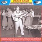 Memphis Country Music King by Eddie Bond (CD, May-2015, Mr. Ace Records)