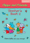 Hippo and Friends 2 Teacher's Book by Claire Selby (Paperback, 2006)