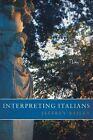 Interpreting Italians by Jeffrey Bailey (Paperback, 2015)