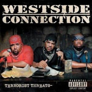 WESTSIDE CONNECTION-TERRORIST THREATS CD NEU