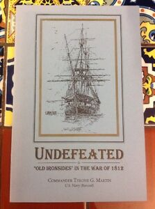Undefeated-Old-Ironsides-in-the-War-of-1812-Tyrone-G-Martin-1996-PB-free-Ship