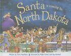 Santa Is Coming to North Dakota by Steve Smallman (Hardback, 2013)