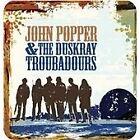 John Popper - & the Duskray Troubadours (2013)