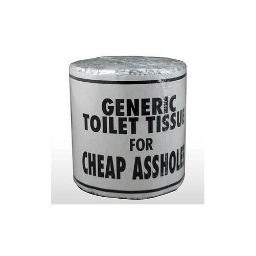 Generic Toilet Paper for Cheap A-Holes- Funny Gag Gift- Novelty Gift- NEW