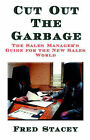 Cut Out the Garbage by Fred Stacey (Hardback, 2002)