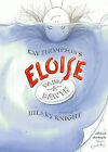 Eloise Takes a Bawth by K Thompson (Other book format, 2002)