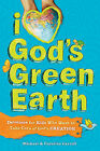 I Love God's Green Earth: Devotions for Kids Who Want to Take Care of God's Creation by Caroline Carroll, Mr Michael Carroll (Paperback / softback, 2010)